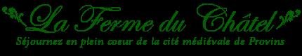 Ferme du Châtel Provins